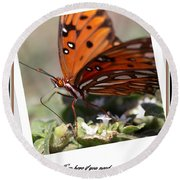 If You Need Me - Butterfly Round Beach Towel
