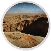 It's A Big Desert Out There Round Beach Towel