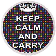 Keep Calm And Carry On Poster Print Blue Green Red Polka Dot Background Round Beach Towel