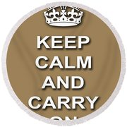Keep Calm And Carry On Poster Print Brown Background Round Beach Towel