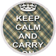 Keep Calm And Carry On Poster Print Green Brown Plaid Background Round Beach Towel