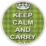 Keep Calm And Carry On Poster Print Green Plaid Background Round Beach Towel