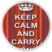 Keep Calm And Carry On Poster Print Red Purple Stripe Background Round Beach Towel