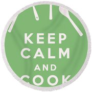 Keep Calm And Cook On Round Beach Towel