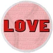 Language Of Love 4 Round Beach Towel