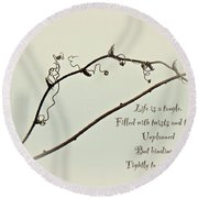 Life Is A Tangle Round Beach Towel