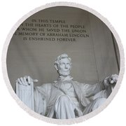 Lincoln Memorial - Enshrined Forever Round Beach Towel