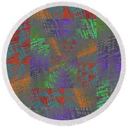 Listen To What I Have To Say Round Beach Towel