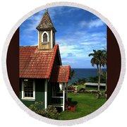 Little Green Church In Hawaii Round Beach Towel