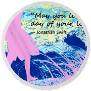 Live Every Day Round Beach Towel