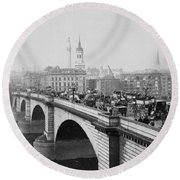 London Bridge Showing Carriages - Coaches And Pedestrian Traffic - C 1900 Round Beach Towel