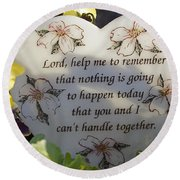 Lord Help Me To Remember Round Beach Towel
