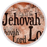 Lord Jehovah Round Beach Towel