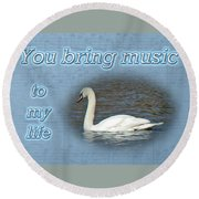 Love - I Love You Greeting Card - Mute Swan Round Beach Towel