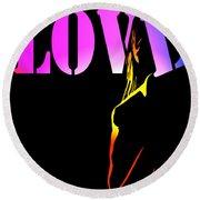 Love And Shadows Round Beach Towel