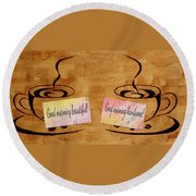Love Morning Coffee Round Beach Towel