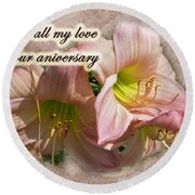 Love On Anniversary - Lilies And Lace Round Beach Towel
