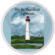May The Magnificent Lighthouse  Round Beach Towel