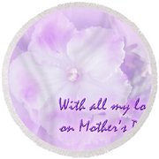Mother's Day Greeting Card - African Violets Round Beach Towel