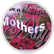 Mothers Day Pink Petunias Round Beach Towel