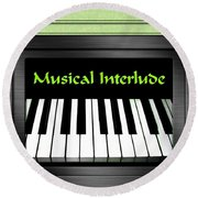 Musical Interlude   Round Beach Towel