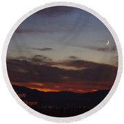 New Moon Over Grants Pass With Text Round Beach Towel