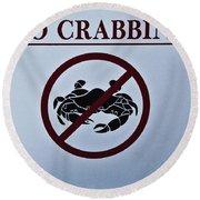 No Crabbing Round Beach Towel
