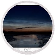 Noctilucent Clouds And Shooting Star Round Beach Towel