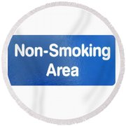 Non Smoking Area Round Beach Towel