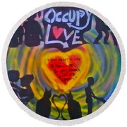 Occupy The Heart Round Beach Towel