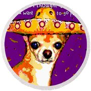 Party Chihuahua Round Beach Towel
