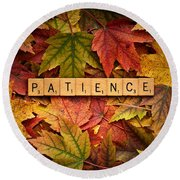 Patience-autumn Round Beach Towel