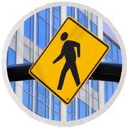 Pedestrian Crosswalk Sign In Business District Round Beach Towel