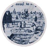 Plague, 1665 Round Beach Towel