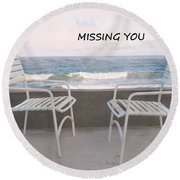 Poster Missing You Round Beach Towel