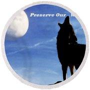 Preserve Our Wildlife Round Beach Towel