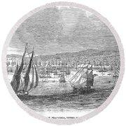 San Francisco Bay, 1849 Round Beach Towel