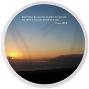 Scripture And Picture Psalm 113 3 Round Beach Towel