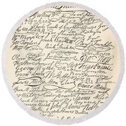 Signatures Attached To The American Declaration Of Independence Of 1776 Round Beach Towel