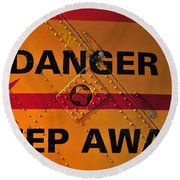 Signs Of Danger Round Beach Towel
