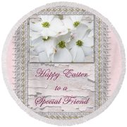 Special Friend Easter Card - Flowering Dogwood Round Beach Towel