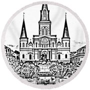 St Louis Cathedral On Jackson Square In The French Quarter New Orleans Photocopy Digital Art Round Beach Towel