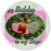 Stepmother Birthday Greeting Card - Butterfly On Flower Round Beach Towel