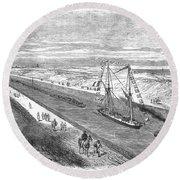 Suez Canal, 1868 Round Beach Towel