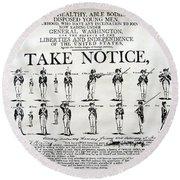 Revolutionary War  Take Notice  Round Beach Towel