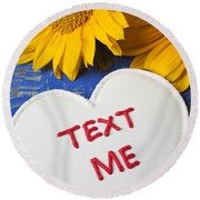 Text Me Round Beach Towel