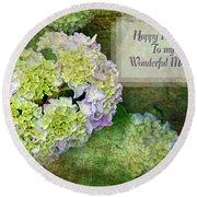 Textured Hydrangeas Birthday Mother Greeting Card Round Beach Towel