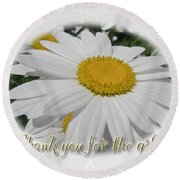 Thank You For The Gift Greeting Card - White Daisy Round Beach Towel