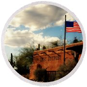The Last Outpost Old Tuscon Arizona Round Beach Towel