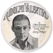 There's A New Star In Heaven Tonight Rudolph Valentino Round Beach Towel